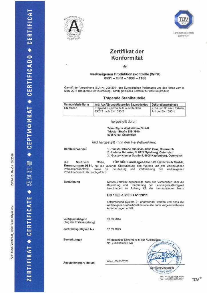 """Zertifikat der Konformität der werkeigenene Produktionskontrolle (WPK) 0531 - CPR - 1090 - 1188. Gemäß der Verordnung (EU) Nr. 305/2011 des Europäischen Parlaments und des Rates vom 9. März 2011 (Bauproduktenverordnung - CPR) gilt dieses Zertifikat für das Bauprodukt """"tragende Stahlbauteile"""" hergestellt durch Team Styria Werkstätten GmbH und hergestellt in den Herstellerwerken Graz, Spielberg und Kapfenberg."""